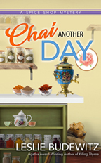 Leslie Budewitz' Chai Another Day