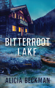 Alicia Beckman's Bitterroot Lake
